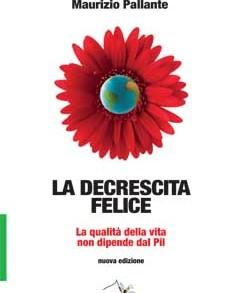 Maurizio Pallante – L'inganno del PIL e della crescita infinita